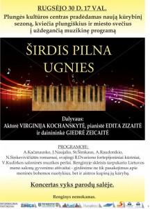 Plungės kultūros centro naujojo kūrybinio sezono pradžia ir koncertinės programos ŠIRDIS PILNA UGNIES PRISTATYMAS