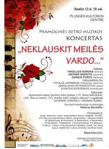 Pramoginės retro muzikos koncertas NEKLAUSKIT MEILĖS VARDO... @ Plungės kultūros centras  | Plungė | Telšių apskritis | Lietuva