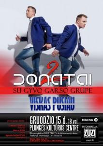 """""""2 Donatai"""" koncertinis turas. Viskas pusiau"""
