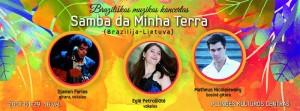 """Braziliškos muzikos koncertas ,,Samba da Minha Terra"""" @ Plungės kultūros centras   Plungė   Telšių apskritis   Lietuva"""