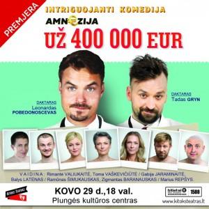 Intriguojanti komedija AMNEZIJA UŽ 400000 EURŲ @ Plungės kultūros centras | Plungė | Telšių apskritis | Lietuva
