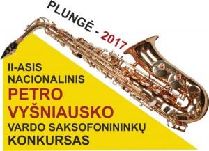 Išskirtinė saksofono ir džiazo muzikos šventė II-asis Nacionalinis Petro Vyšniausko saksofonininkų konkursas-festivalis @ Plungės kultūros centras | Plungė | Telšių apskritis | Lietuva