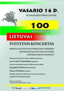 ŠVENTINIS KONCERTAS, SKIRTAS LIETUVOS VALSTYBINGUMO ATKŪRIMO ŠIMTMEČIUI IR LIETUVOS VALSTYBĖS ATKŪRIMO DIENAI PAMINĖTI @ Plungės kultūros centras | Plungė | Telšių apskritis | Lietuva
