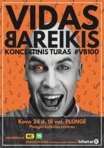 Vido Bareikio, koncertinis turas #VB100 @ Plungės kultūros centras | Plungė | Telšių apskritis | Lietuva