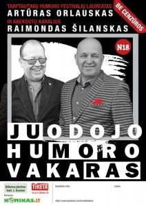 Juodojo humoro vakaras su Artūru Orlausku ir Raimundu Šilansku N-18 @ Plungės kultūros centras   Plungė   Telšių apskritis   Lietuva