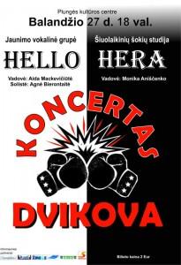 ",,Hello"" ir ,,Hera"" koncertas DVIKOVA @ Plungės kultūros centras | Plungė | Telšių apskritis | Lietuva"