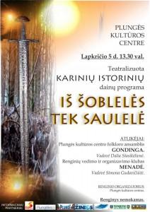 Teatralizuota karinių istorinių dainų programa IŠ ŠOBLELĖS TEK SAULELĖ @ Plungės kultūros centras | Plungė | Telšių apskritis | Lietuva