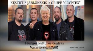 KĘSTUČIO JABLONSKIO ir grupės CRYPTEX 2-jų dalių gyvo garso koncertas @ Plungės kultūros centras