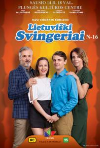 """Kino filmas ,,Lietuviški Svingeriai"""" N-16 @ Plungės kultūros centras"""