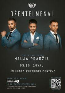 """Grupės ,,Džentelmenai"""" koncertinio turo ..Nauja pradžia"""" koncertas @ Plungės kultūros centras"""