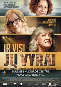 """Kino filmas ,,Ir visi jų vyrai"""" N-16 @ Plungės kultūros centras"""
