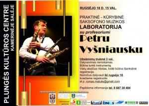 Praktinė-kūrybinė saksofono muzikos laboratorija su profesoriumi Petru Vyšniausku @ Plungės kultūros centras