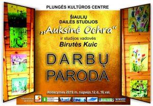 """Šiaulių dailės studijos ,,Auksinė Ochra"""" ir Birutės Kuic darbų parodos atidarymas @ Plungės kultūros centras"""