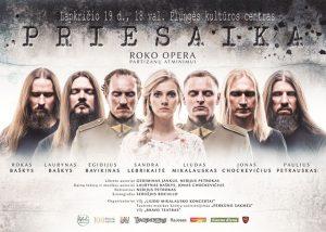 """Roko opera """"PRIESAIKA"""" @ Plungės kultūros centras"""